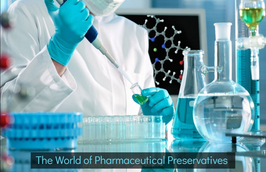 The World of Pharmaceutical Preservatives
