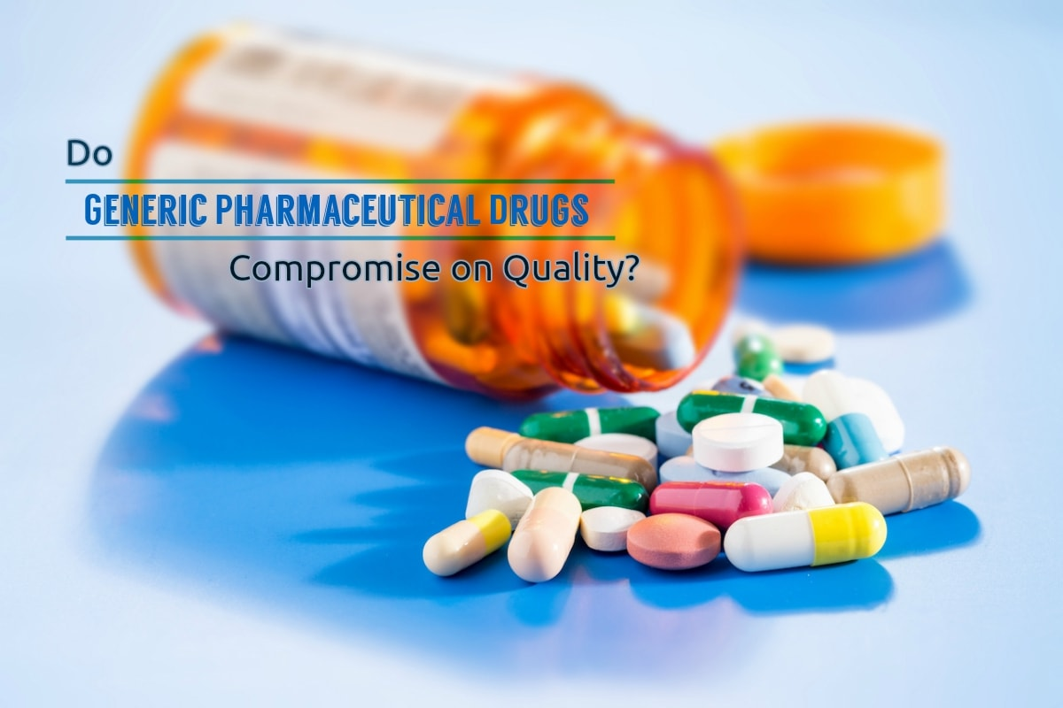 Do Generic Pharmaceutical Drugs Compromise on Quality?