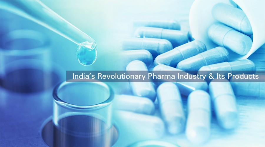India's Revolutionary Pharma Industry & Its Products